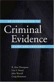An Introduction to Criminal Evidence: Cases and Concepts