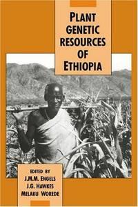 PLANT GENETIC RESOURCES IN ETHIOPIA