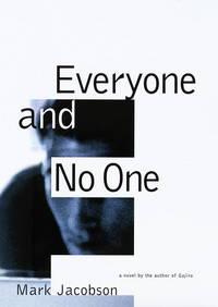 Everyone & No One