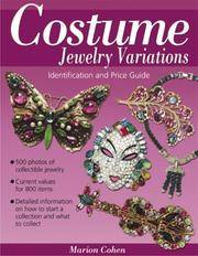 COSTUME JEWELRY VARIATIONS A Collector's Identification and Price Guide by  Marion Cohen - Paperback - First Edition.  - 2003 - from Old Bag Lady Books  (SKU: 8250)