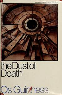 Dust of Death A Critique of the Establishment and the Counter and the Proposal for a Third Way