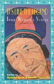 It's Like the Legend- Innu Women's Voices