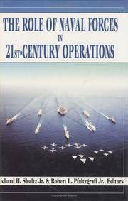 The Role of Naval Forces in 21st Century Operations