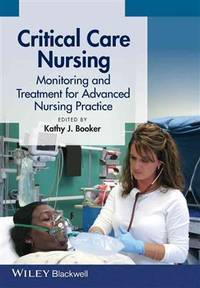 CRITICAL CARE NURSING MONITORING AND TREATMENT FOR ADVANCE NURSING PRACTICE (PB 2015)