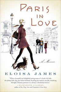Paris in Love: A Memoir