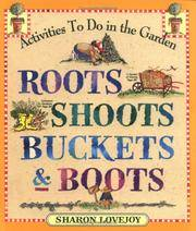 image of Roots, Shoots, Buckets & Boots: Gardening Together with Children
