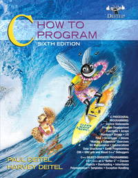 C: How to Program (6th Edition) by  Paul Deitel - Paperback - 6 - 2009-11-08 - from Bacobooks (SKU: K-609-217)