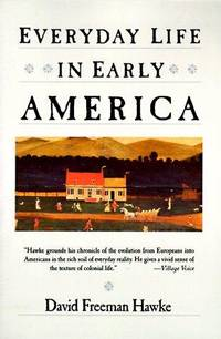 Everyday Life Of Early America
