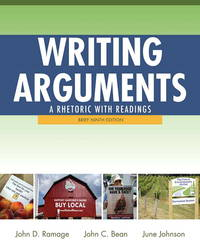 Writing Arguments: A Rhetoric with Readings, Brief Edition (9th Edition) by  June  John C.; Johnson - Paperback - 2011-10-17 - from Universal Textbook (SKU: SKU0042129)
