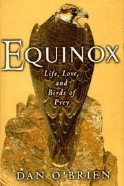 image of Equinox: Life, Love, and Birds of Prey O'Brien, Dan