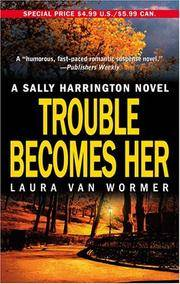 image of Trouble Becomes Her (Sally Harrington Novels)