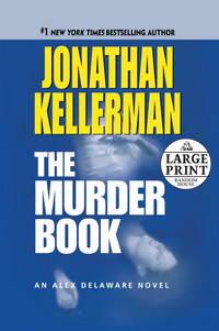 The Murder Book: An Alex Delaware Novel (Alex Delaware Novels)