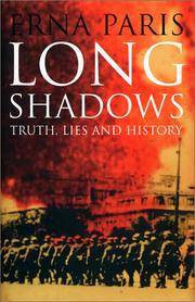 image of Long Shadows : Truth, Lies and History