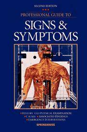 Professional Guide to Signs and Symptoms. Second Edition