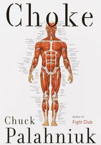Choke (Signed First Edition)