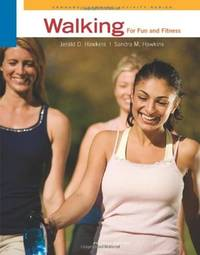 WALKING FOR FUN AND FITNESS 4ED (PB 2011)