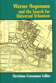 Werner Hegemann and the Search for Universal Urbanism