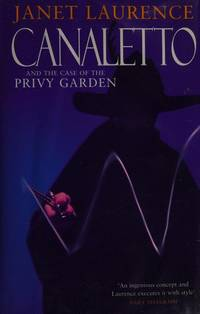 Canaletto and the Case of the Privy Garden (Macmillan crime)