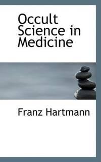 Occult Science in Medicine