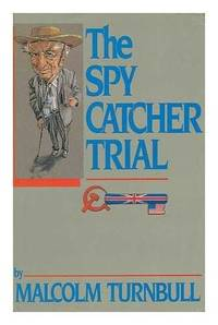 The Spy Catcher Trial