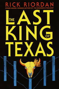The Last King of Texas
