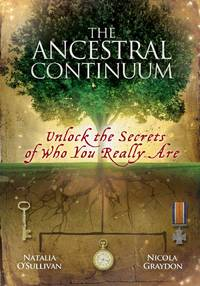 The Ancestral Continuum - Unlock the Secrets of Who You Really are