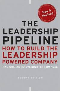 image of The Leadership Pipeline: How to Build the Leadership Powered Company