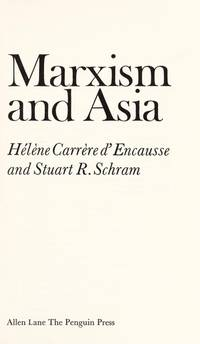 MARXISM AND ASIA: AN INTRODUCTION WITH READINGS;
