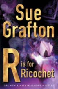 R Is for Ricochet by Sue Grafton - Hardcover - 10/01/2004 - from Greener Books Ltd (SKU: mon0001933256)