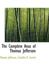 image of The Complete Anas of Thomas Jefferson
