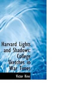 Harvard Lights and Shadows