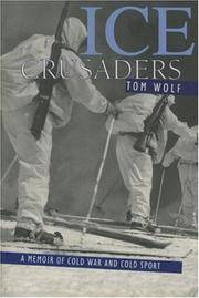 Ice Crusaders: A Memoir of Cold War and Cold Sport