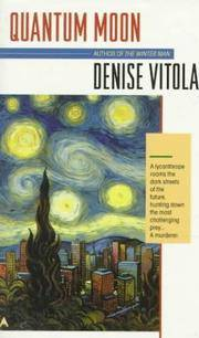 Quantum Moon by  Denise Vitola - Paperback - Paperback Original, First Printing - 1996 - from Acme Books (SKU: 010840)