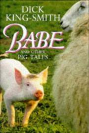 """Babe and Other Pig Tales: """"Daggie Dogfoot"""", """"Ace"""", """"The Sheep-Pig"""""""