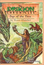 Sign of the Dove (Dragon Chronicles)