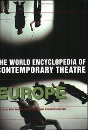 World Encyclopedia of Contemporary Theatre : Volume 1: Europe