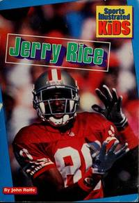 JERRY RICE (Sports Illustrated for Kids)