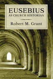 Eusebius As Church Historian