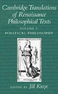 Cambridge Translations of Renaissance Philosophical Texts, Vol II