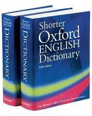 Shorter Oxford English Dictionary on Historical Principles: Fifth Edition (Two Volumes)