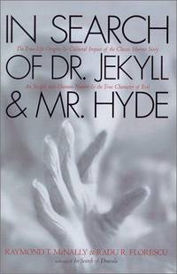 In Search of Dr. Jekyll & Mr. Hyde