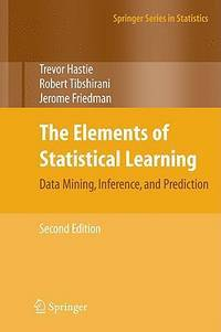 The Elements of Statistical Learning: Data Mining, Inference, and Prediction ( 2nd Edition )