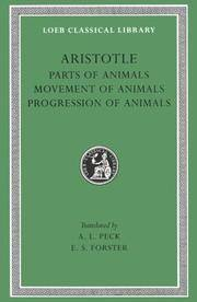 Aristotle: Parts of Animals. Movement of Animals. Progression of Animals (Loeb Classical Library No. 323) by Aristotle - Hardcover - from Bonita (SKU: 0674993578.X)