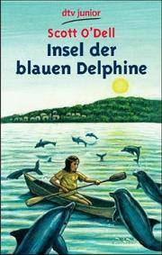 Insel der blauen Delphine. ( Lese- Abenteuer). (German Edition) by Scott ODell - Paperback - 2003-01-01 - from Ergodebooks (SKU: SONG3423072571)