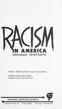 Racism in America: Opposing Viewpoints