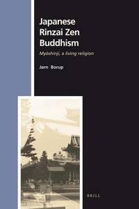 Japanese Rinzai Zen Buddhism: Myoshinji, a Living Religion (Numen Book Series)