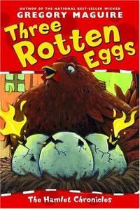 Three Rotten Eggs