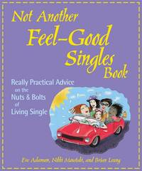 Not Another Feel Good Singles Book