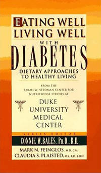 Eating Well-Living Well with Diabetes: Dietary Approaches to Healthy Living (Eating Well-Living...