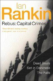 """image of Three Great Novels: Capital Crimes - """"Dead Souls"""","""" Set in Darkness"""","""" The Falls"""""""